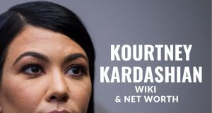 Kourtney Kardashian's net worth, earning, salary