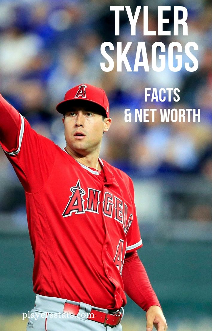 Tyler Skaggs' net worth, his death, wife, family